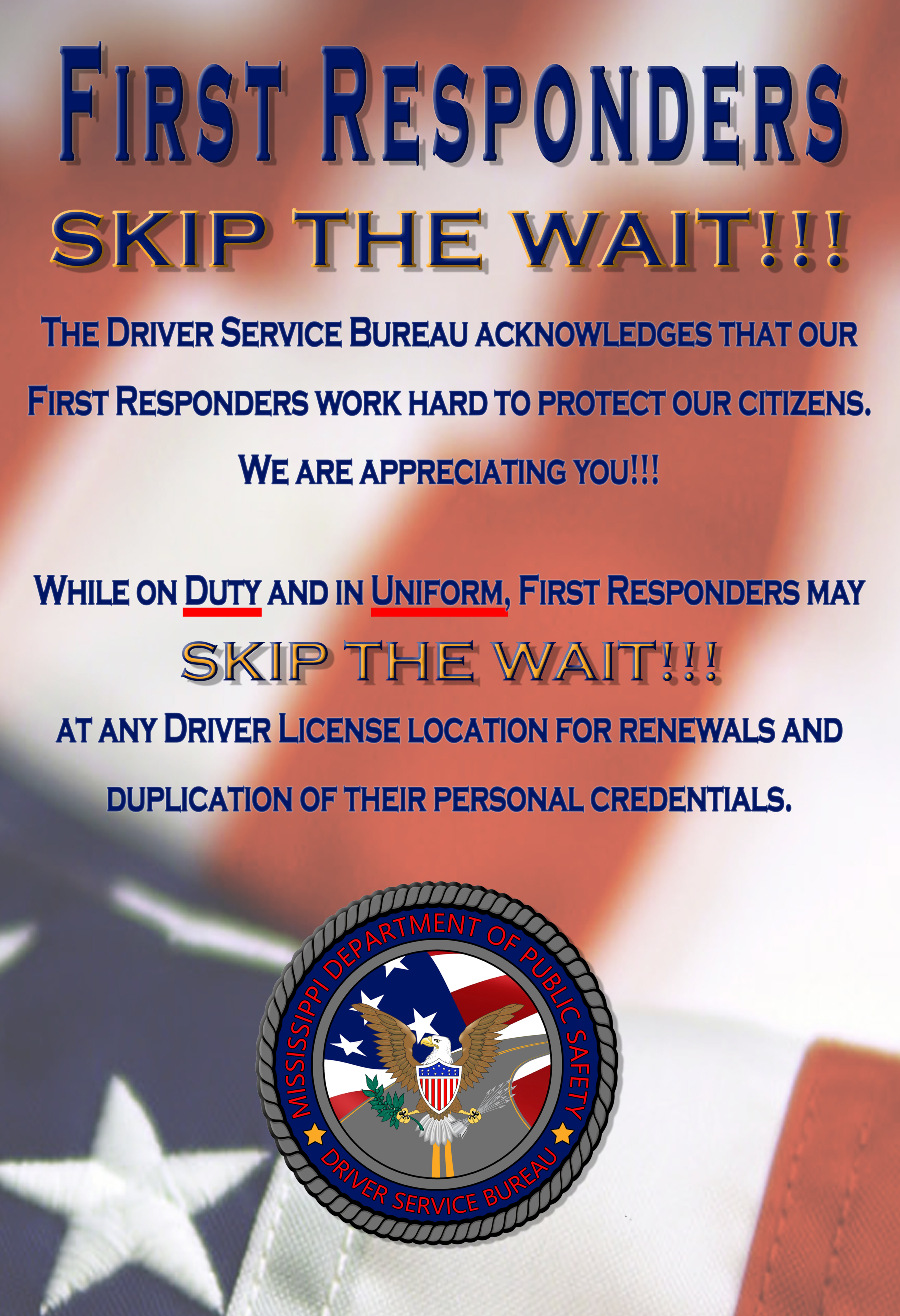 First Responders can Skip the wait.